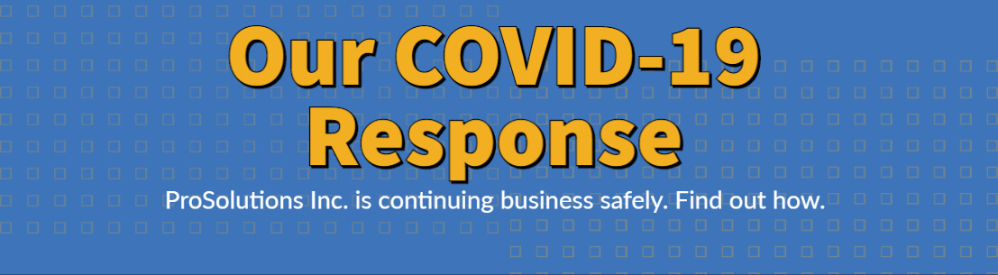 prosolutions inc covid-19 procedures for safety and health.